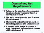 determining net requirements1
