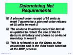 determining net requirements2