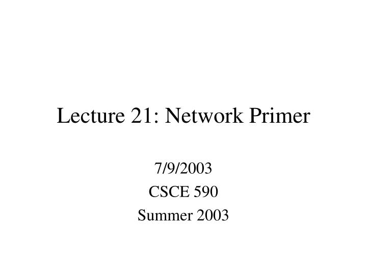 lecture 21 network primer n.