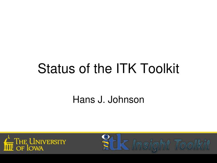 status of the itk toolkit n.