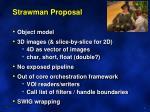 strawman proposal
