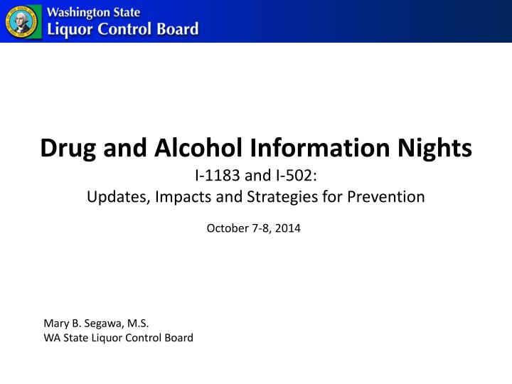 drug and alcohol information nights i 1183 and i 502 updates impacts and strategies for prevention n.