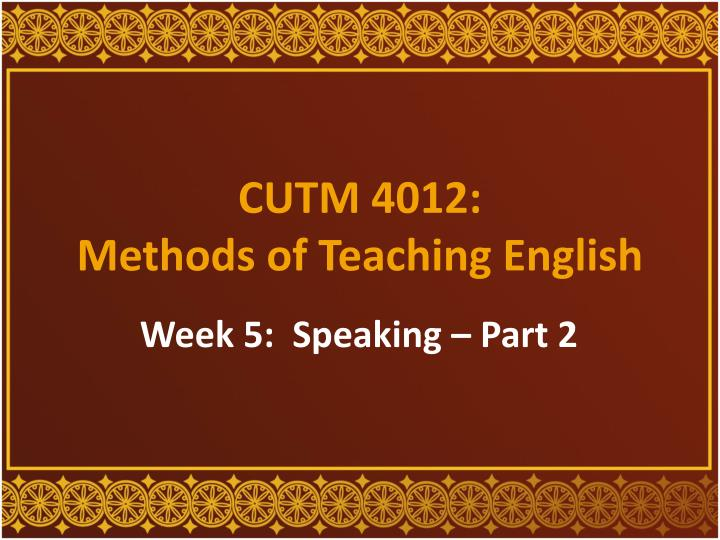 cutm 4012 methods of teaching english n.
