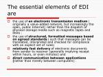 the essential elements of edi are