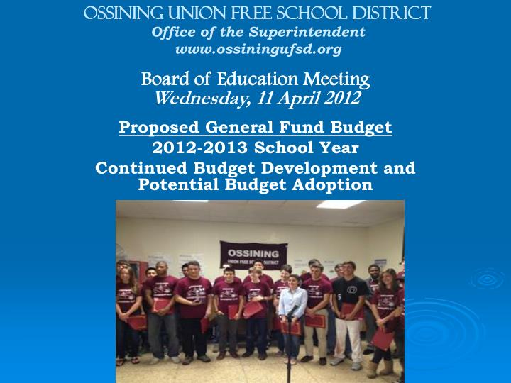 ossining union free school district office of the superintendent www ossiningufsd org n.