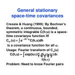general stationary space time covariances