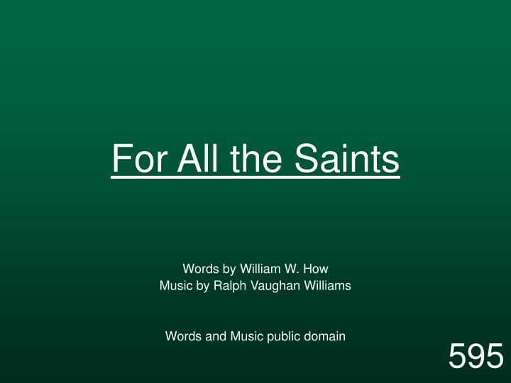 for all the saints n.