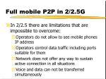 full mobile p2p in 2 2 5g