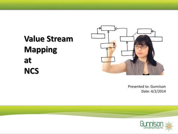 value stream mapping at ncs n.