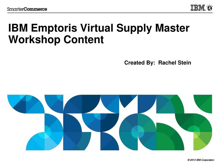 ibm emptoris virtual supply master workshop content n.