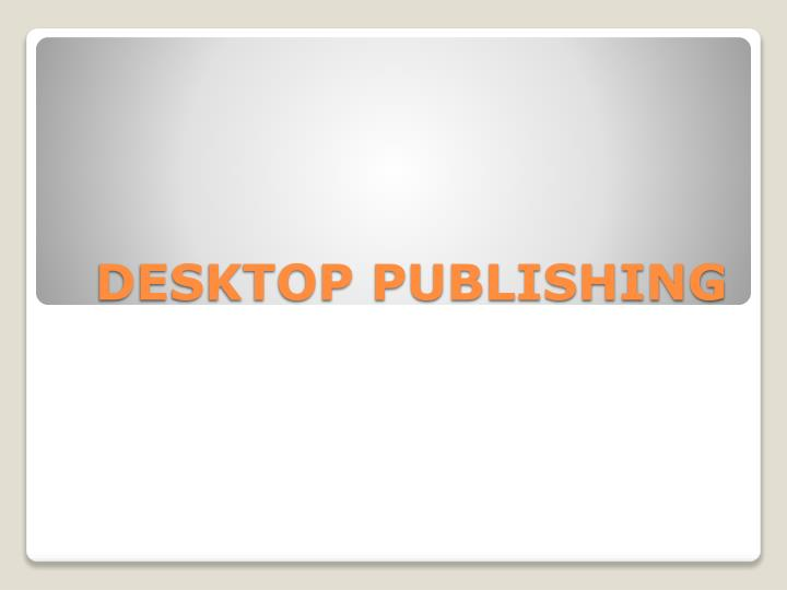 desktop publishing n.