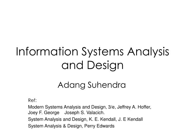 Ppt Information Systems Analysis And Design Powerpoint Presentation Free Download Id 6843018