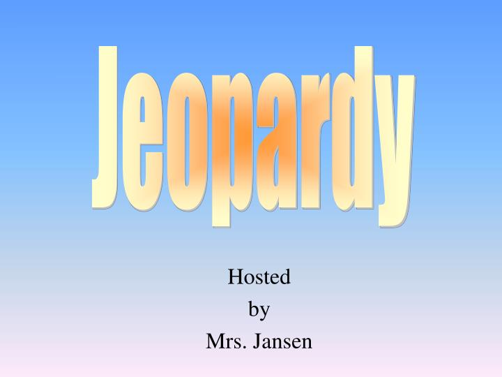 hosted by mrs jansen n.