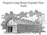 iroquois long house upstate new york