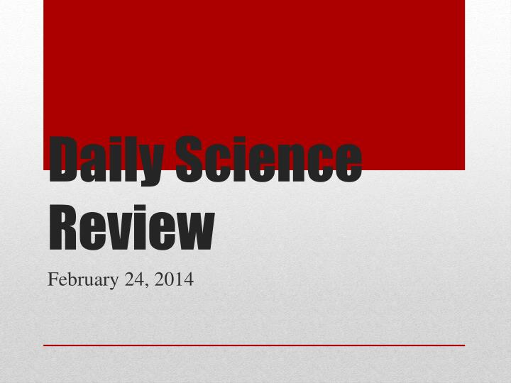 daily science review n.
