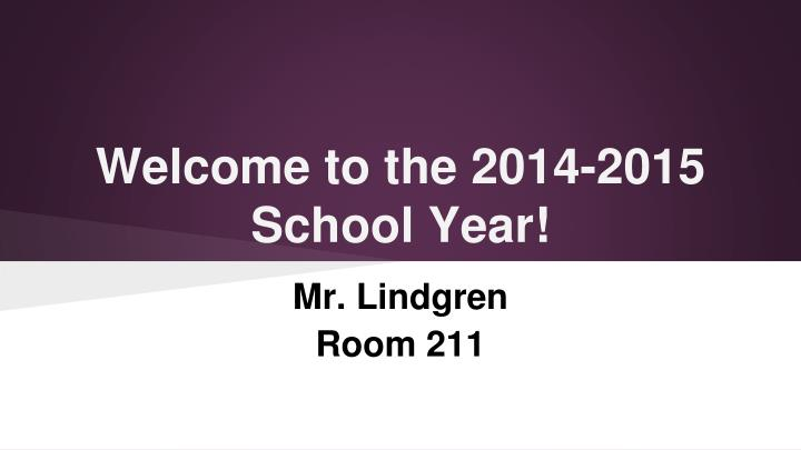 welcome to the 2014 2015 school year n.