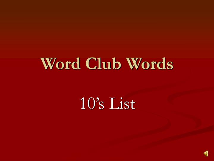 word club words n.