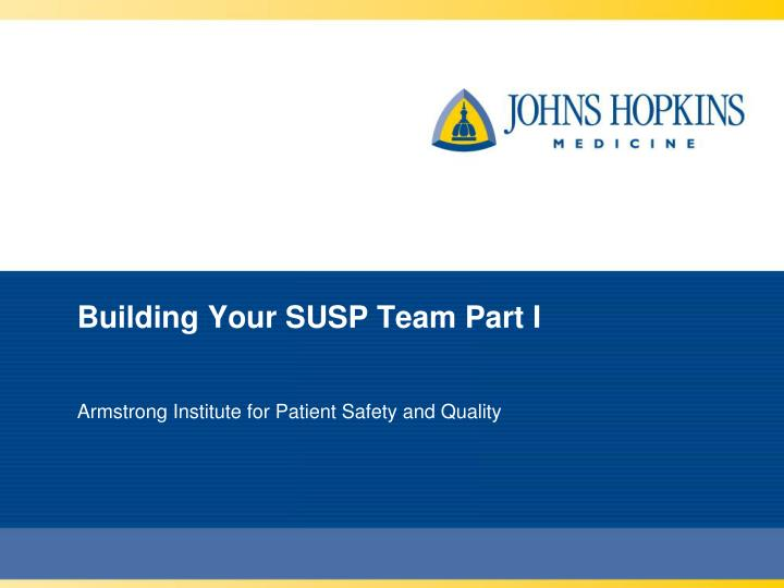 building your susp team part i n.