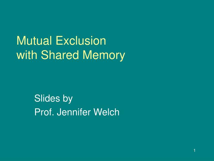 mutual exclusion with shared memory n.