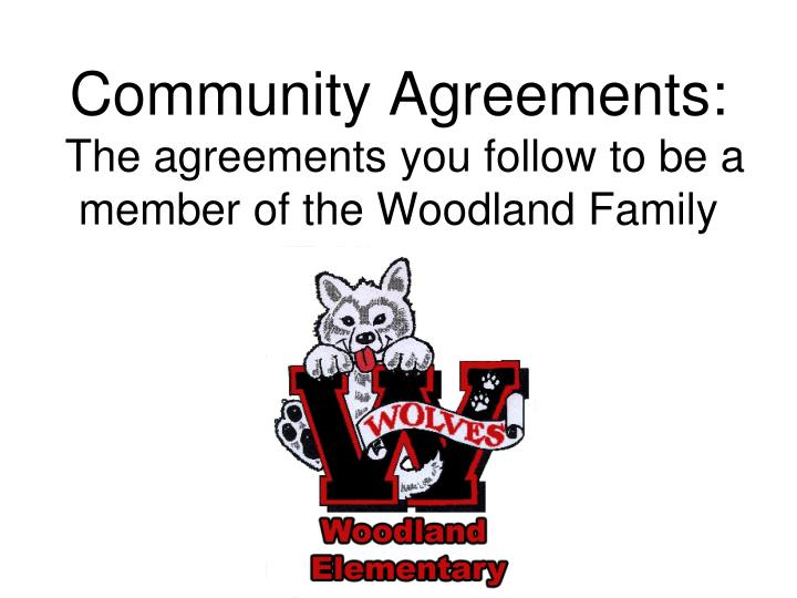 community agreements the agreements you follow to be a member of the woodland family n.