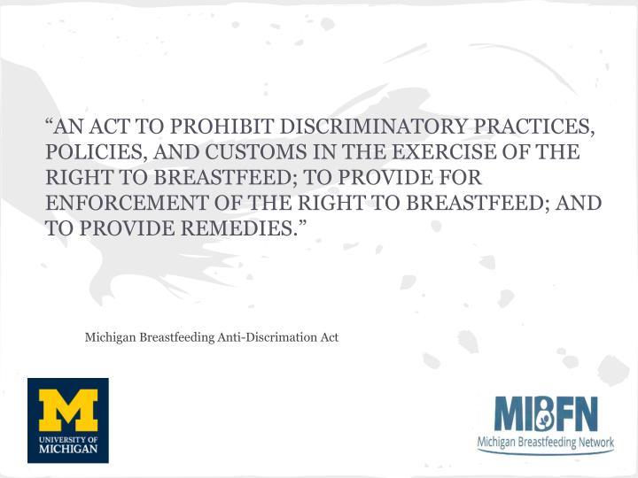 """AN ACT TO PROHIBIT DISCRIMINATORY PRACTICES,"