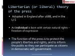 libertarian or liberal theory of the press