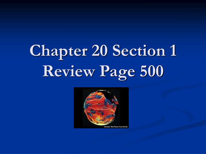 chapter 20 section 1 review page 500 n.
