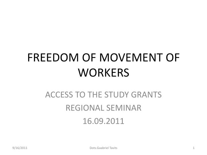 freedom of movement of workers n.