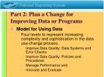 part 2 plan a change for improving data or programs