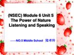 nsec module 6 unit 5 the power of nature listening and speaking