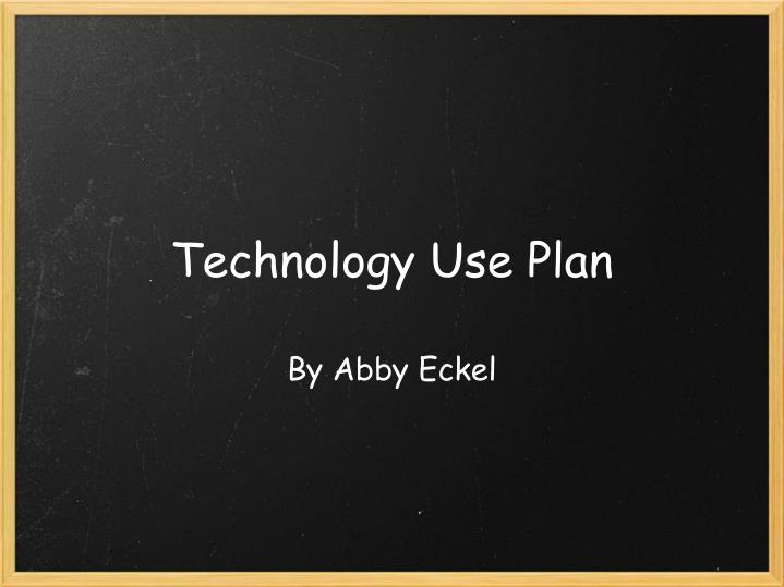 technology use plan n.