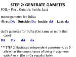 step 2 generate gametes1