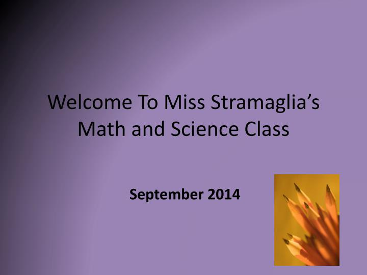 welcome to miss stramaglia s math and science class n.