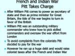 french and indian war pitt takes charge