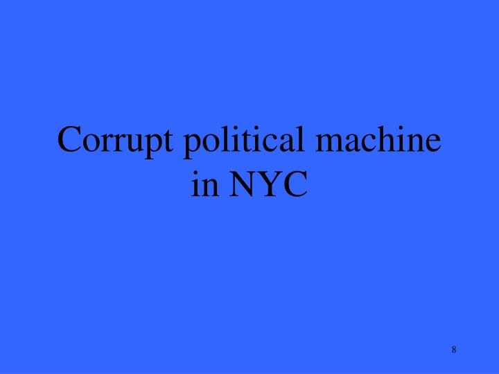 Corrupt political machine in NYC