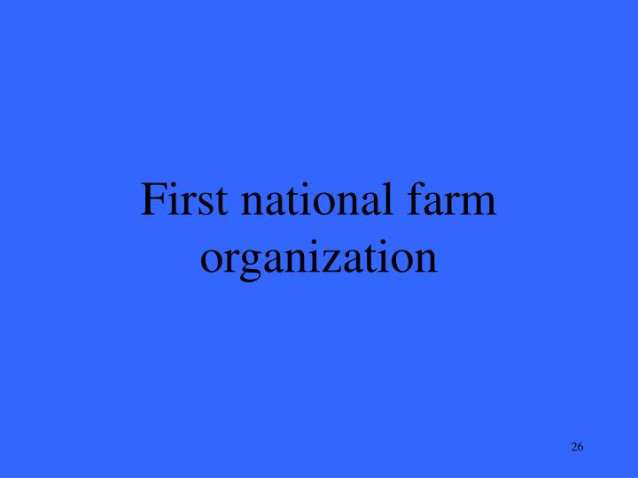First national farm organization