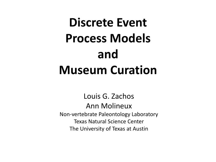 discrete event process models and museum curation n.
