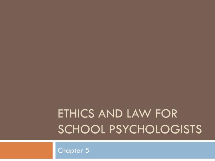 ethics and law for school psychologists n.