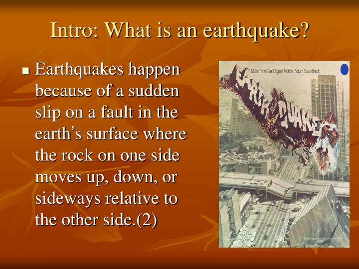 Intro what is an earthquake1