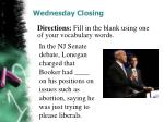 wednesday closing