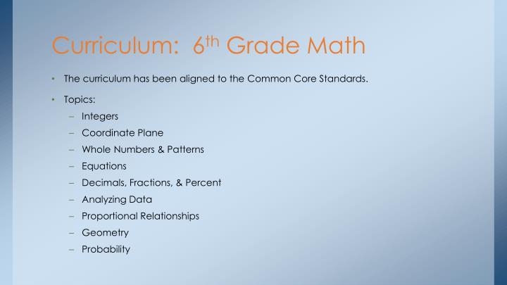 Curriculum 6 th grade math