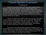 visual spatial learners continued