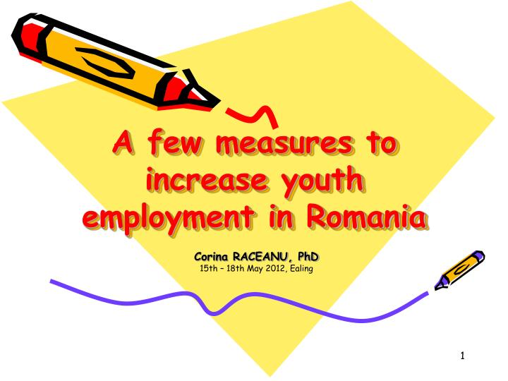 a few measures to increase youth employment in romania n.