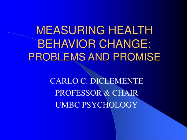 measuring health behavior change problems and promise n.