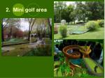 2 mini golf area