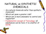 natural vs synthetic chemicals