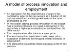 a model of process innovation and employment1