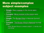 more simple complex subject examples