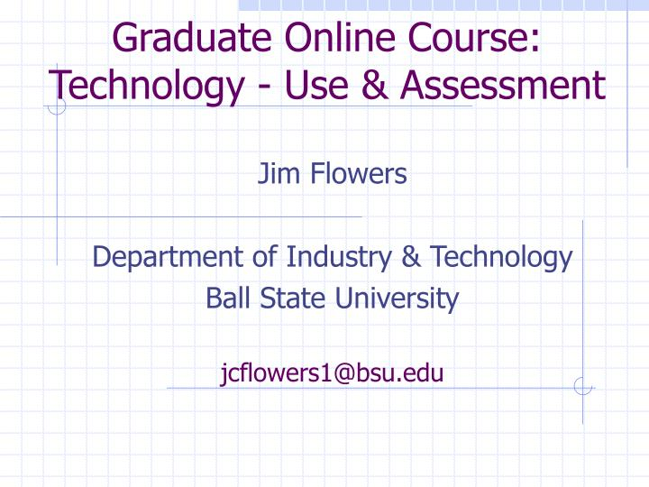graduate online course technology use assessment n.