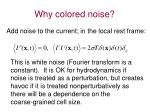 why colored noise